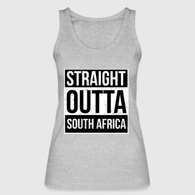 Straight Outta South Africa - Women's Organic Tank Top by Stanley & Stella