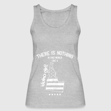 USA: Nothing Like A Idaho State Girl Gift - Women's Organic Tank Top by Stanley & Stella