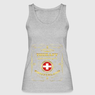 DON T NEED THERAPY GO TO SWITZERLAND - Women's Organic Tank Top by Stanley & Stella