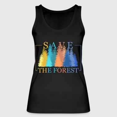 Save the forest Save the Forest - Women's Organic Tank Top by Stanley & Stella