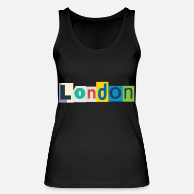 London London - Women's Organic Tank Top by Stanley & Stella