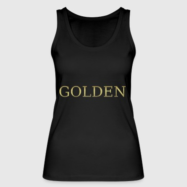 Gold gold golden sweet gold gold gold heart - Women's Organic Tank Top by Stanley & Stella