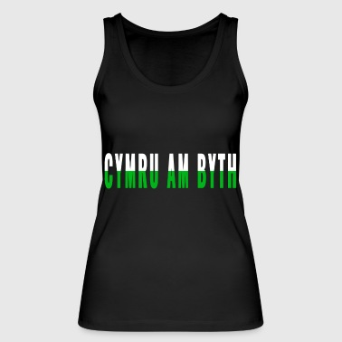 Wales forever Gaelic Cymru at byth Wales independe - Women's Organic Tank Top by Stanley & Stella