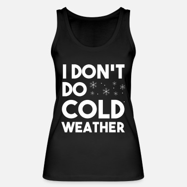 Winter Cold weather winter holiday gift - Women's Organic Tank Top