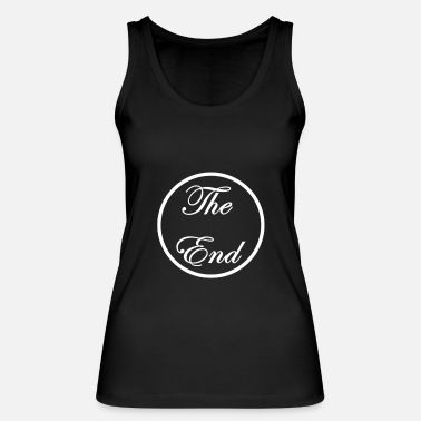 End the end - Women's Organic Tank Top by Stanley & Stella
