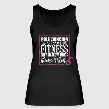 pole dancing is a form of fitness - Women's Organic Tank Top by Stanley & Stella