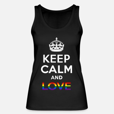 Gay Pride Keep Calm And Love - Gay -EN - Vrouwen bio tanktop van Stanley & Stella