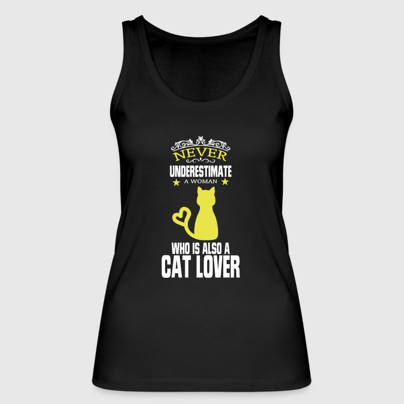 NEVER UNDERESTIMATE A WOMAN WHO LOVES CATS! - Women's Organic Tank Top by Stanley & Stella