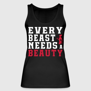 Every Beast Needs A Beauty - Women's Organic Tank Top by Stanley & Stella