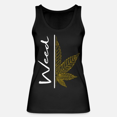 Ugly Weed / cannabis / cannabis leaf / hemp / smoking - Women's Organic Tank Top