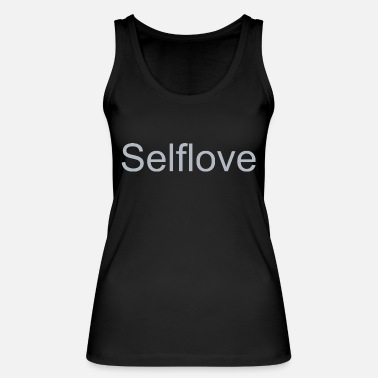 Self-love Self Love - Women's Organic Tank Top