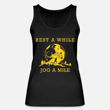 Girl Running Rest for a while. Jog a Mile - Gift - Women's Organic Tank Top