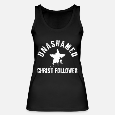 Christ Unashamed Christ Follower - Débardeur bio Femme