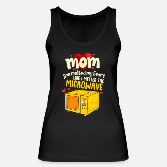 Mother Tank Tops - Perfect Mother's Day Gift Mom you melted my heart - Women's Organic Tank Top black