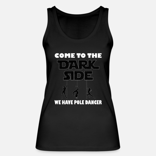 Pole Dance Tank Tops - This Is My Pole Dancing Tshirt Design Dark Side - Women's Organic Tank Top black