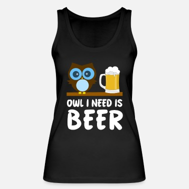 Uggla Owl Lover - Owl I Need Is Beer - Ekologisk tanktopp dam
