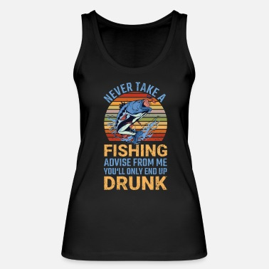 Angler Never Take A Fishing Angeln Angler Fisch - Frauen Bio Tanktop