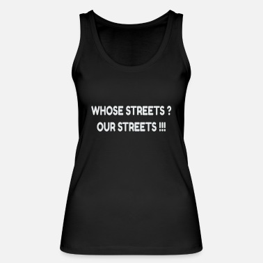 Whose Streets? Our Streets - Women's Organic Tank Top