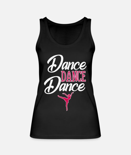 Dancer Tank Tops - dance dance dance - Women's Organic Tank Top black