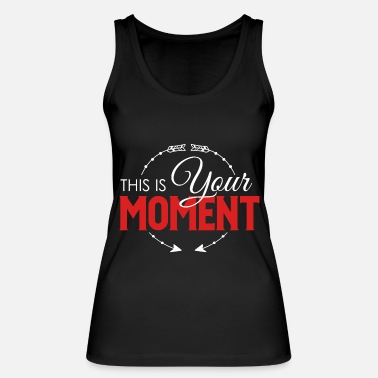 Optimism Motivation Gift Inspiration Optimism Fitness - Women's Organic Tank Top