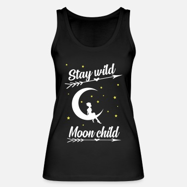 Wild stay wild moon child cool quote - Women's Organic Tank Top
