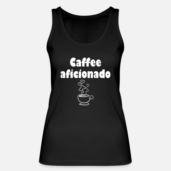 Coffee Bean Tank Tops - Coffee saying, drink espresso, cappuccino friend - Women's Organic Tank Top black
