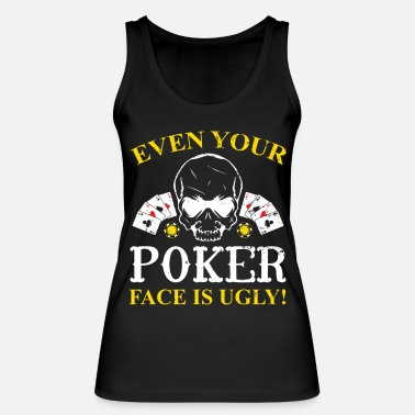 Pik Poker Pokern Pik Ass Pokerface Bluff Chipleader - Frauen Bio Tanktop