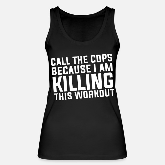 Workout Canotte - I'm killing this workout! - Canotta ecologica donna nero