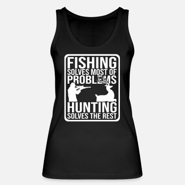 Hunting Fisherman hunting hunter hunting hunting deer hunting - Women's Organic Tank Top