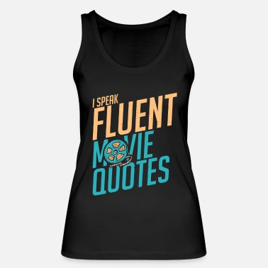 Movie Quotes movie quote - Women's Organic Tank Top