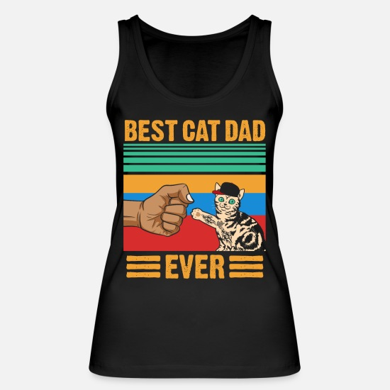 Ever Tank Tops - Best Cat Dad Ever - Women's Organic Tank Top black