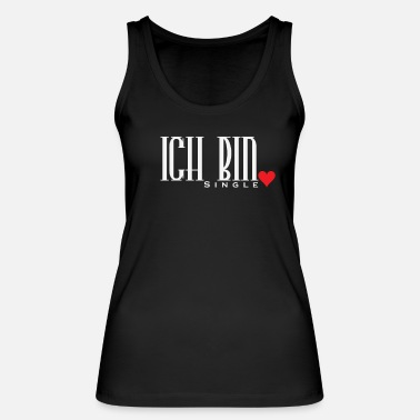 Sinlge Ich bin Single - Frauen Bio Tanktop