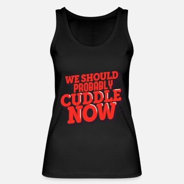 Cuddle Cuddling - Women's Organic Tank Top