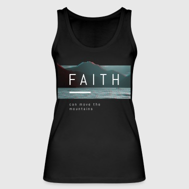 faith can move the mountains - Women's Organic Tank Top by Stanley & Stella