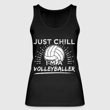 Funny Volleyball Player Shirt Just Chill - Women's Organic Tank Top by Stanley & Stella