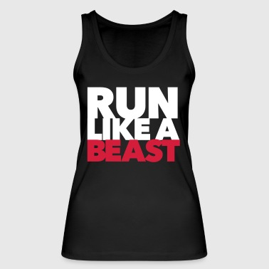 Run like a Beast - Fitness - Workout - Women's Organic Tank Top by Stanley & Stella