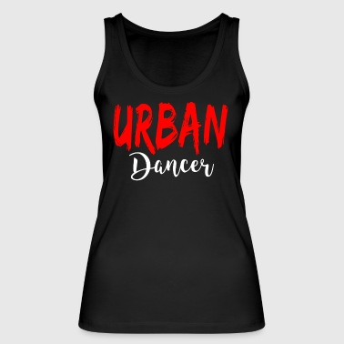 Urban Dancer - Urban Dance Shirt - Frauen Bio Tank Top von Stanley & Stella