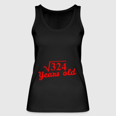 18th Birthday: square root 324 Years old - red - Women's Organic Tank Top by Stanley & Stella