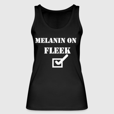 MELANIN ON Fleek - Frauen Bio Tank Top von Stanley & Stella