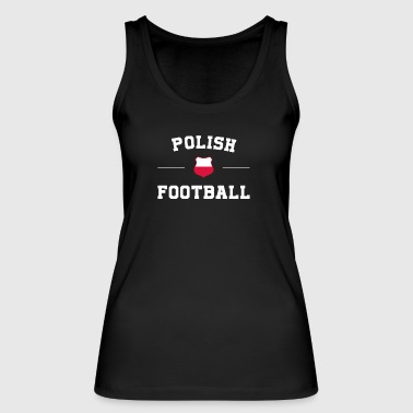 Polish Football Shirt - Polish Soccer Jersey - Women's Organic Tank Top by Stanley & Stella