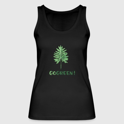 GO GREEN! - Women's Organic Tank Top by Stanley & Stella
