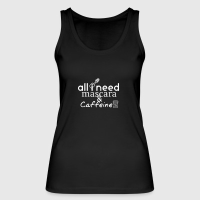 All I need is - Women's Organic Tank Top by Stanley & Stella