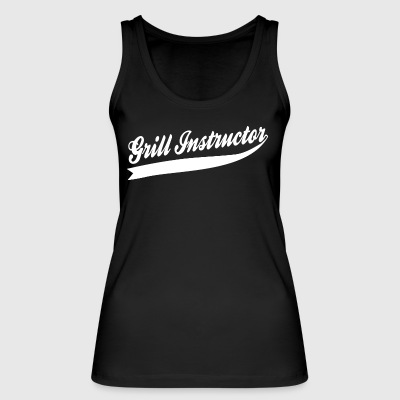 Grill Instructor - Women's Organic Tank Top by Stanley & Stella