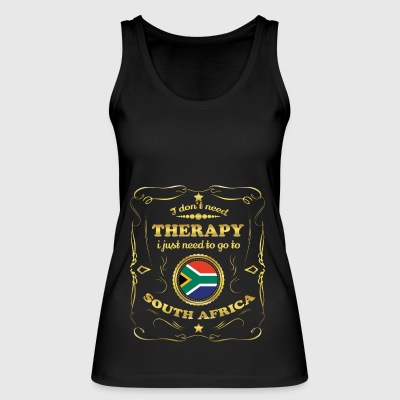 DON T NEED THERAPY GO TO SOUTH AFRICA - Women's Organic Tank Top by Stanley & Stella