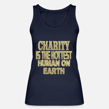 Charity Charity - Women's Organic Tank Top by Stanley & Stella