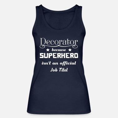 Decoration Decorator - Women's Organic Tank Top