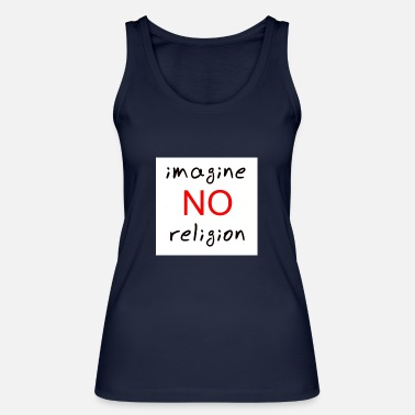 Religion no religion - Women's Organic Tank Top by Stanley & Stella