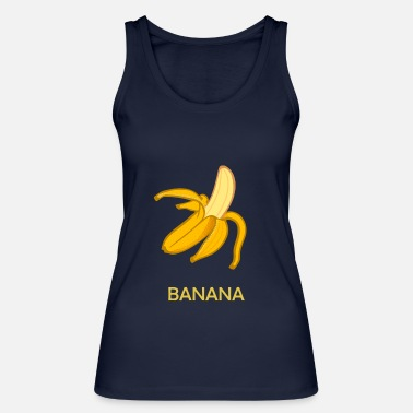 Banana Funny banana design - Women's Organic Tank Top by Stanley & Stella