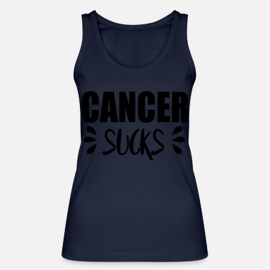 Cancer Sucks cancer sucks - Women's Organic Tank Top
