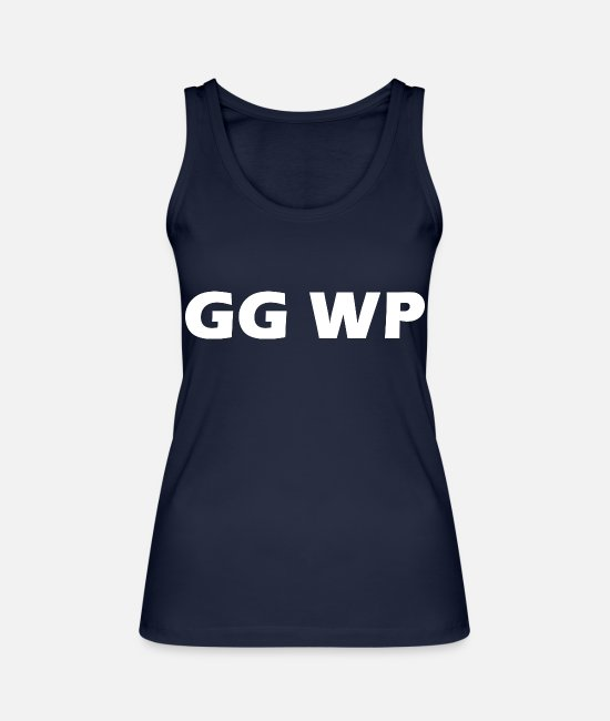 Game Tank Tops - Good Game Well Played / GG WP / Gamer - Women's Organic Tank Top navy